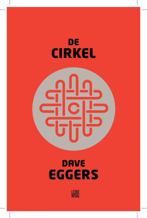 De Cirkel door Dave Eggers